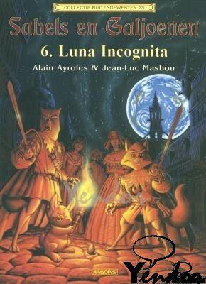 Sabels en galjoenen 6 - Luna incognita