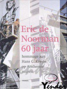 Eric de Noorman 60 jaar