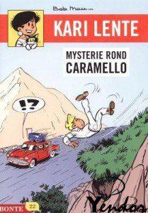 Kari Lente, Mysterie rond Caramello