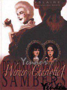 Werner & Charlotte 1: De eeuwigheid van Saint-Ange