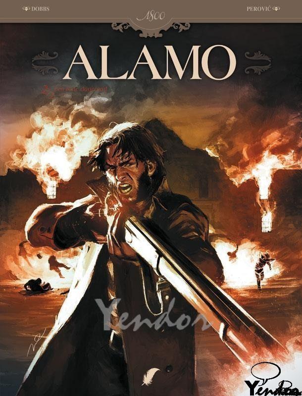 Alamo 2. Een rode dageraad