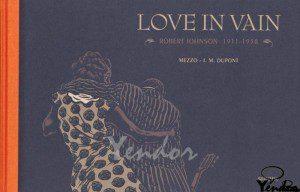 Love in vain, Robert  Johnson 1911-1938