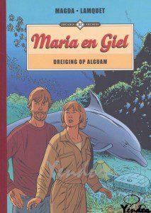 Maria en Giel - Dreiging op Alguam
