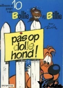 Pas op dolle hond
