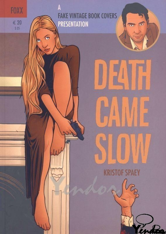 Death came slow