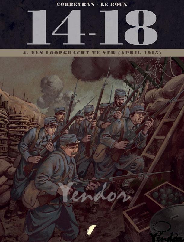 Een loopgraaf te ver, april 1915