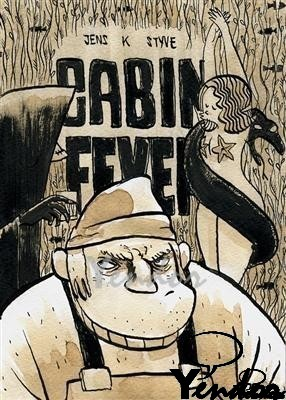 Cabin Fever -  Homs
