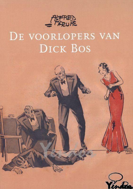 De voorlopers van Dick Bos