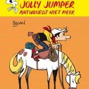Lucky Luke door...  - Jolly Jumber antwoordt niet meer - 9782884714426