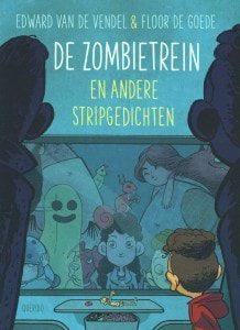De Zombietrein en andere gedichten