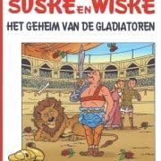 Suske en wiske classic 1 - het geheim van de gladiatoren - 9789002263323