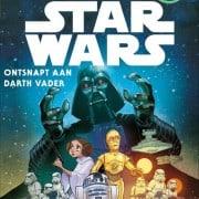 Leren lezen met Star Wars -  Ontsnapt aan Darth Vader - 9789460786792