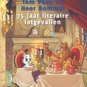 Tom Poes en Heer Bommel - 75 jaar literaire lotgevallen - 9789082651010