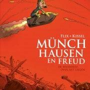 Munchhausen en Freud - De waarheid over het liegen - 9789082410778