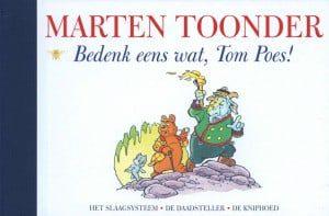 Bedenk eens wat, Tom Poes!