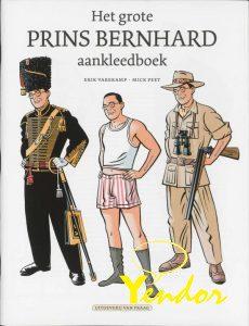 Het grote prins Bernard aankleedboek