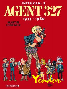 Agent 327 integraal 3,  1977-1980 Luxe editie