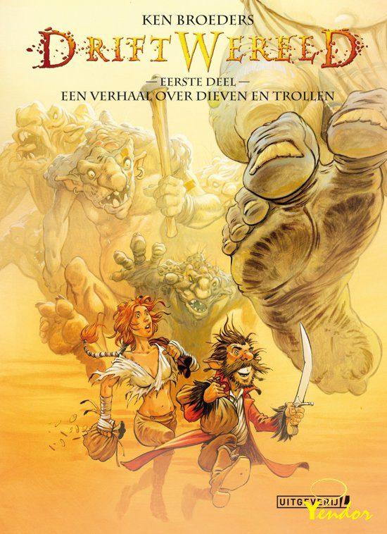 Driftwereld 1 Een verhaal over dieven en trollen
