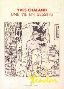 Yves Chaland - Une Vie En Dessins
