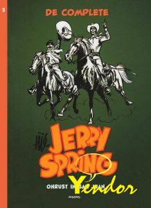 Jerry Spring integraal 3, onrust in San Juan