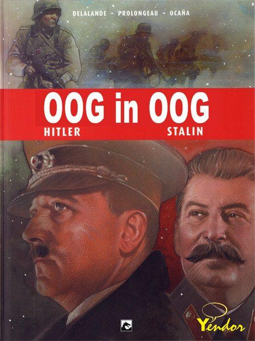 Oog in oog, Hitler vs Stalin