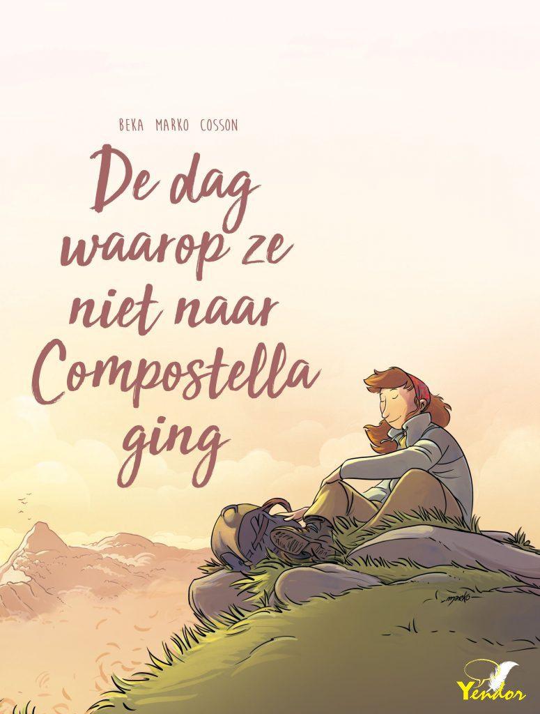 De dag waarop ze niet naar Compostella ging