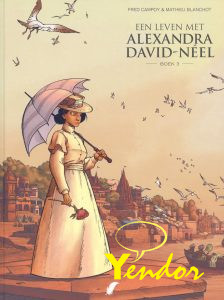 Leven met Alexandra David-Neel, Een 3
