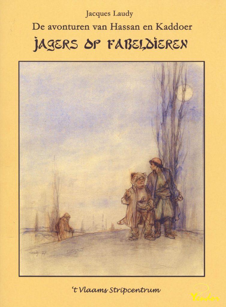 Hassan en Kaddoer, Jagers op fabeldieren