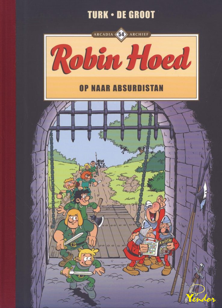 Robin Hoed - Op naar Absurdistan
