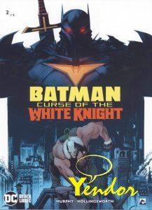 Batman - Curse of the White Knight 2