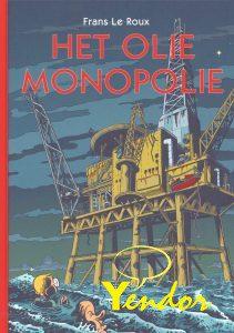 Olie monopolie, Het
