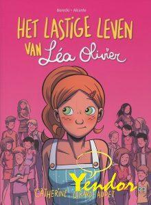 Lastige leven van Lea Olivier, Het