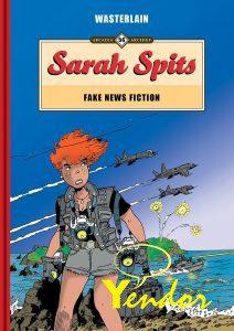 Sarah Spits, Fake news fiction