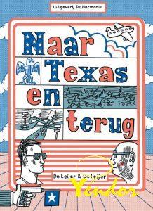 Naar Texas en terug